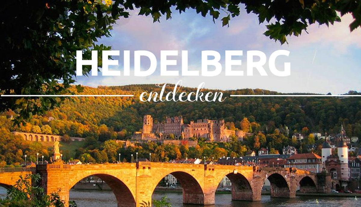 Heidelberg entdecken - Tipps für Ihren Städtetrip
